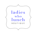Ladies who Lunch Boutique